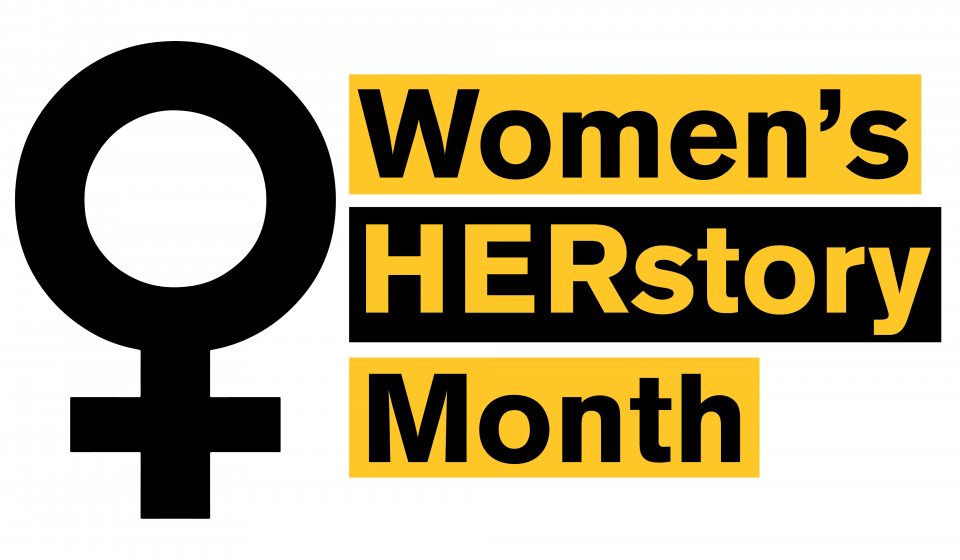 March - Women's HERstory Month